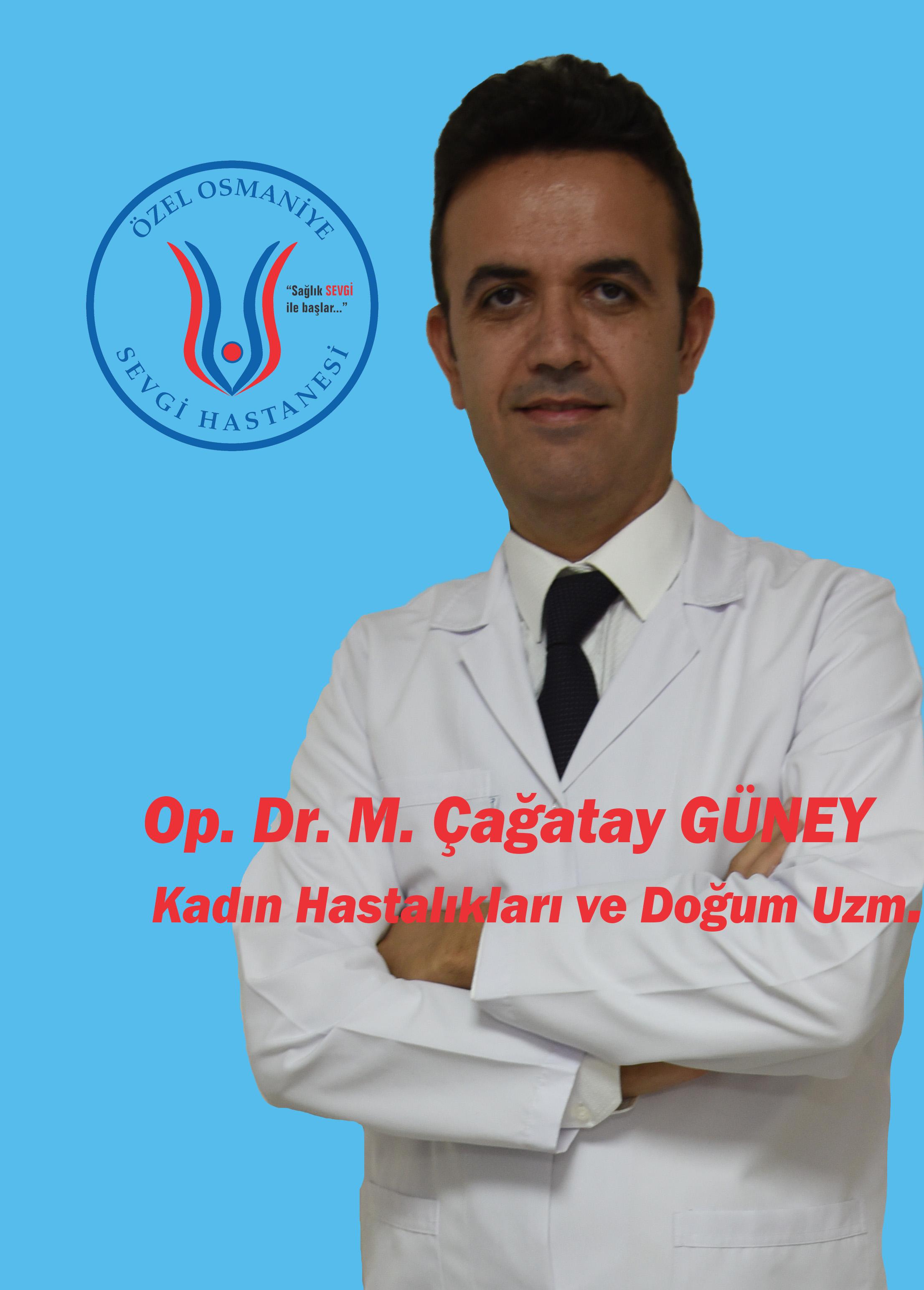 Op.Dr. Mehmet Çağatay GÜNEY / Kadın Hastalıkları Uzmanı