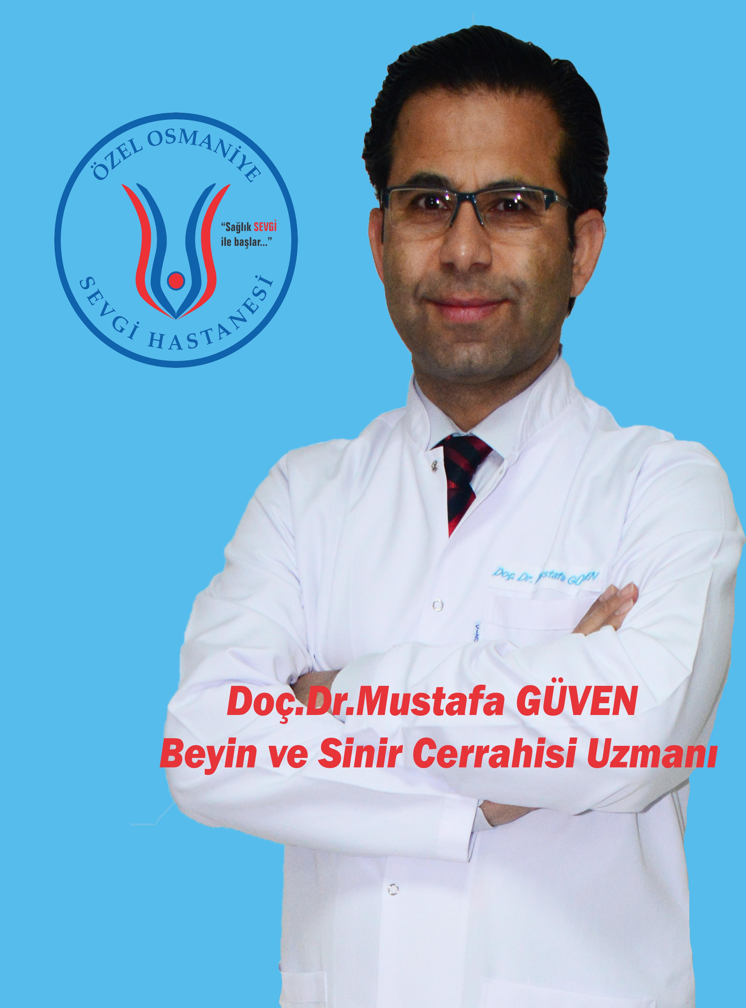 Doç. Dr. Mustafa GÜVEN / Beyin ve Sinir Cerrahisi Uzmanı