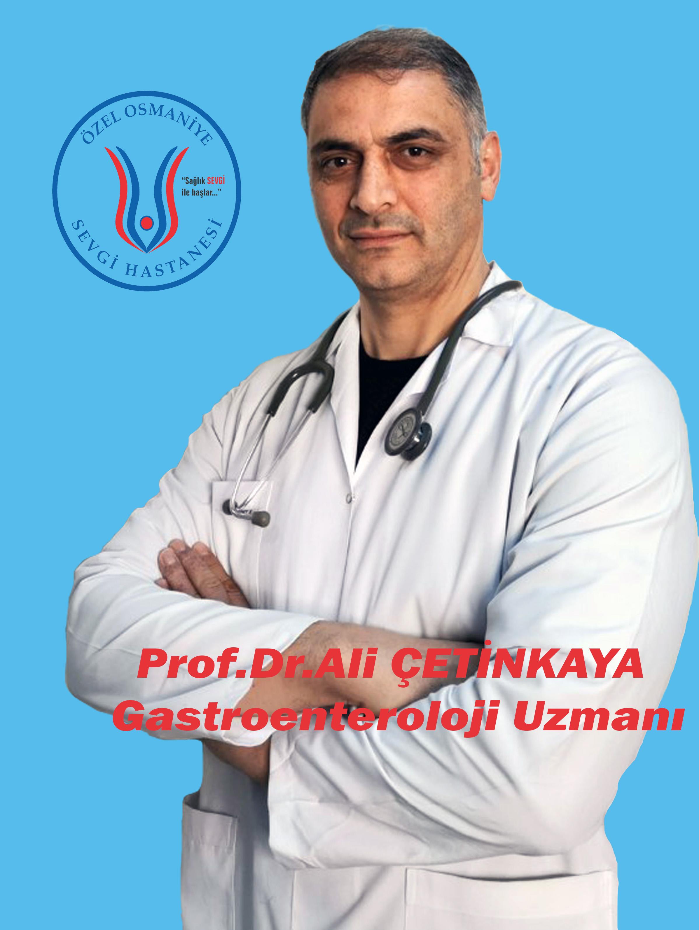 Prof. Dr. Ali ÇETİNKAYA / Gastroenteroloji Uzmanı